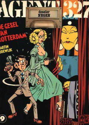 Agent 327 - De gesel van Rotterdam