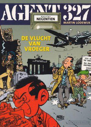 Agent 327 - De vlucht van vroeger