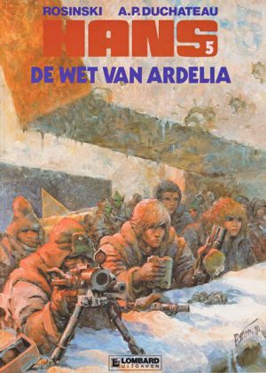 Hans 5 - De wet van Ardelia (1e Druk)