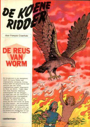 De Koene Ridder - De reus van Worm