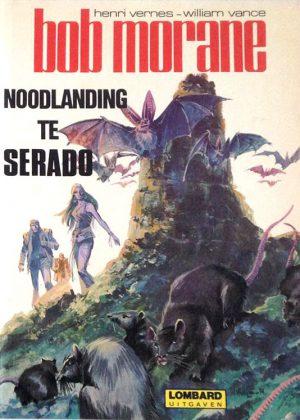 Bob Morane - Noodlanding te Serado