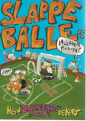 Slappe Balle - Zakboekie Deel 1 - Hein de Kort