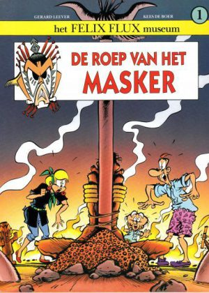 Felix Flux - De roep van het masker