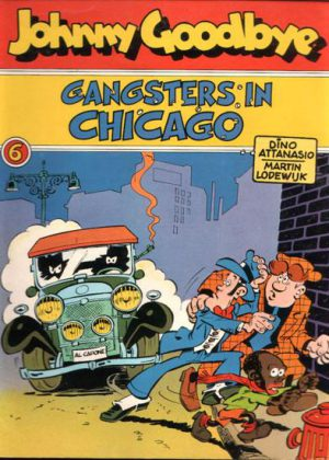 Johnny Goodbye 6 - Gangsters in Chicago