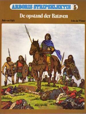De opstand der Bataven (1e druk 1982)
