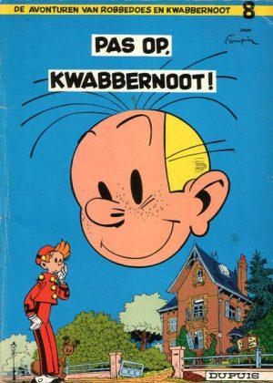 Robbedoes en Kwabbernoot - Pas op, Kwabbernoot!
