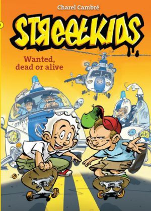Streetkids 1 - Wanted dead or alive