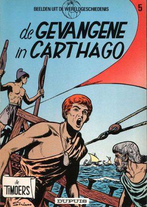 De Timoers 5 - De gevangene in Carthago