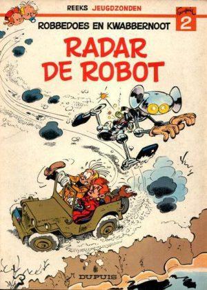 Robbedoes en Kwabbernoot - Radar de robot (1e druk)