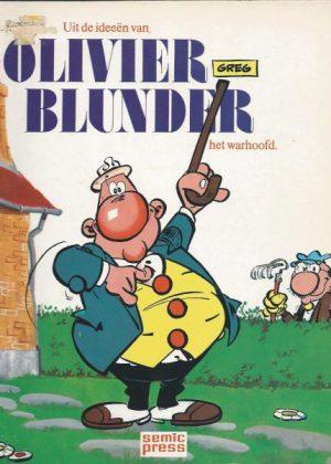 Olivier Blunder 1 - Uit de ideeën van Olivier Blunder het warhoofd.