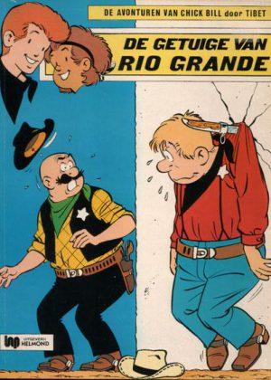 Chick Bill 40 - De getuige van Rio Grande