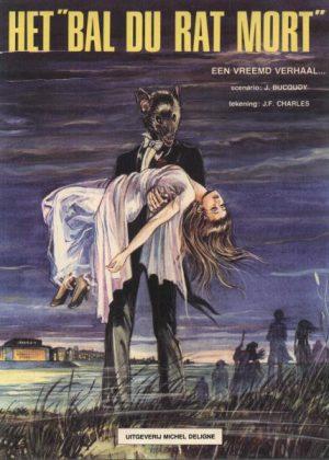 Bal du rat mort 1 - Een vreemd verhaal…