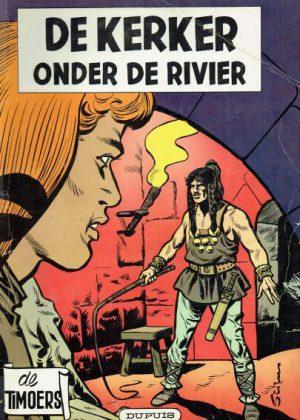 De Timoers - De kerker onder de rivier