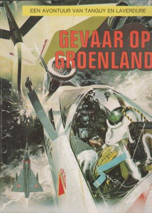 Tanguy en Laverdure - Gevaar op Groenland