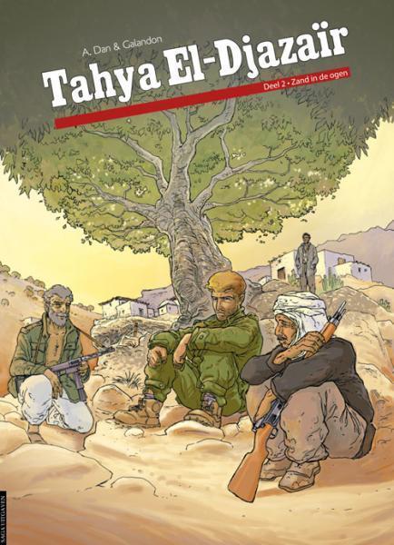 Tahya El-Djazaïr - Zand in de ogen