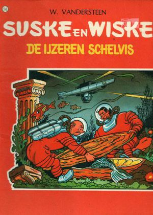 Suske en Wiske 76 - De ijzeren schelvis (1e druk 1967)
