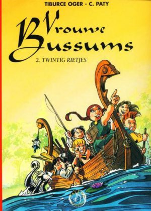 Vrouwe Bussums - Twintig rietjes