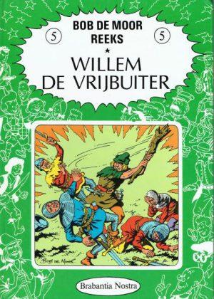Willem de vrijbuiter - Bob de Moor reeks (HC)