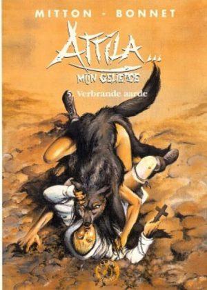 Attila mijn geliefde - 5 Verbrande aarde (HC)
