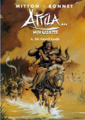 Attila mijn geliefde - 4 De Gesel Gods (HC)