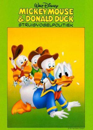 Mickey Mouse & Donald Duck - Struisvogelpolitiek