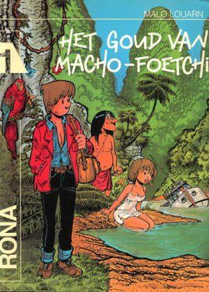 Rona - Het goud van Macho-Foetchi