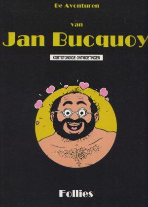 """De avonturen van Jan Bucquoy: """"Kortstondige ontmoetingen"""""""