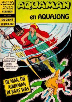 Aquaman En Aquajong - De Man, Die Aquaman De Baas Was
