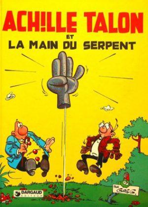 Achille Talon - Et La Main Du Serpent (Frans)