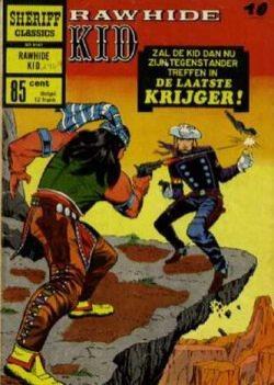 Sheriff Classics - Rawhide Kid - De laatste krijger!