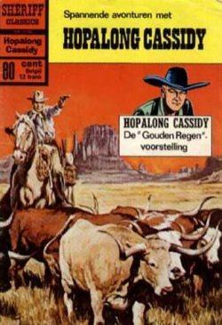 """Hopalong Cassidy - De """"Gouden Regen""""-voorstelling"""