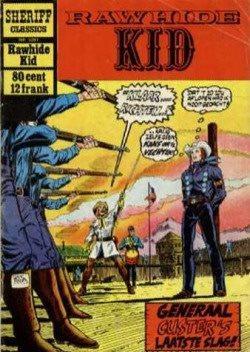 Sheriff Classics - Rawhide Kid Generaal Custer's laatste slag!
