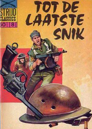 Strijd Classics - Tot De Laatste Snik