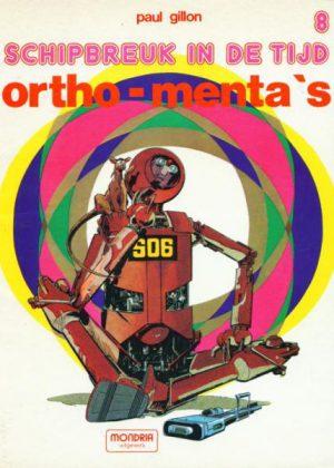 Schipbreuk in de Tijd 8 - Ortho-menta's