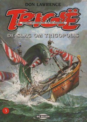 Trigië - De slag om Trigopolis (Big Balloon)