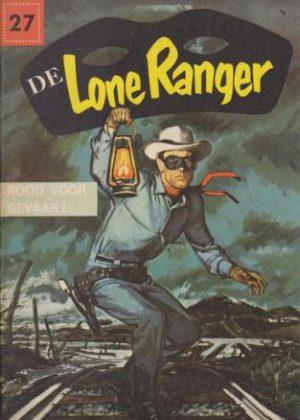 De Lone Ranger 27 - Rood voor gevaar