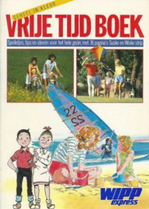 Suske en Wiske - Vrije Tijd Boek Wipp Express