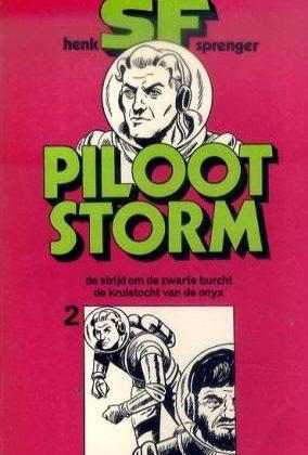 Piloot storm 2 - De strijd om de zwarte burcht / De kruistocht van de Onyx