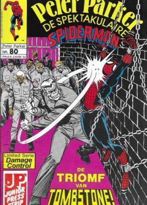 Peter Parker de Spektakulaire Spiderman nr.80 - De uitbraak