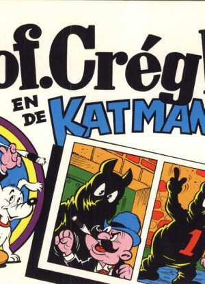Prof. Créghel en de Katmannen