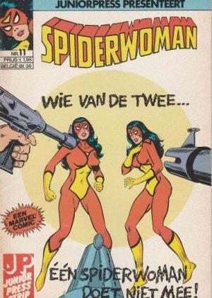 Spiderwoman Nr.11 - Wie van de twee... één Spiderwoman doet niet mee!