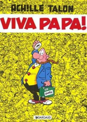 Achille Talon - Viva Papa! (Franstalig)