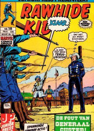 Rawhide Kid nr. 18 - De Fout van Generaal Custer! (Junior Press)