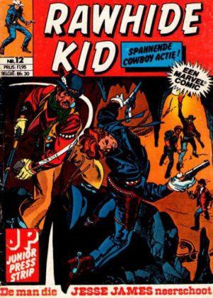 Rawhide Kid nr. 12- De man die Jesse James Neerschoot (Junior Press)