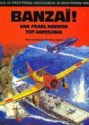 Banzaï! Van Pearl Harbor Tot Hirosjima