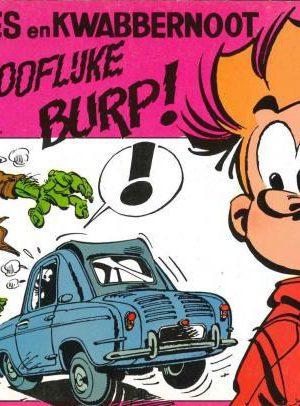 Robbedoes en Kwabbernoot - De ongelooflijke Burp! (Tweedehands)