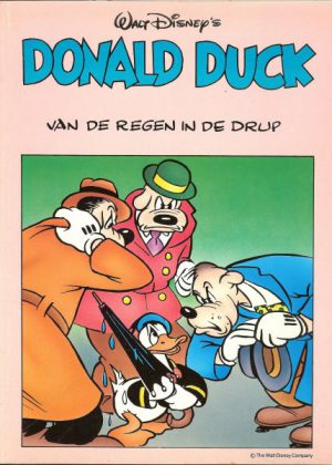 Donald Duck- Van de regen in de drup