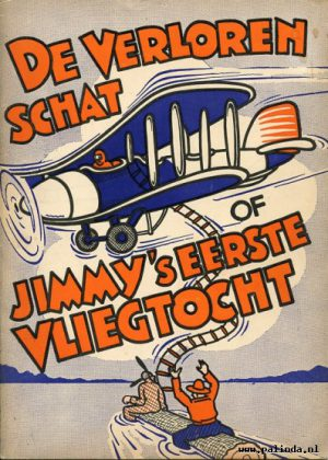 De verloren schat / Jimmy's eerste vliegtocht.