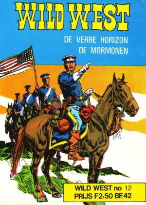 Wild West - De Verre Horizon/ De Mormonen