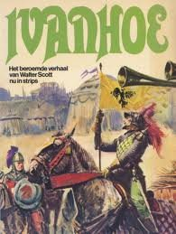 Ivanhoe- De beroemdste verhaal nu in strips